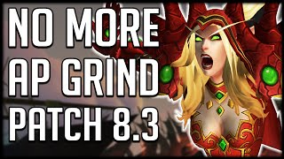 AP GRIND REMOVED IN PATCH 8.3 - Infinite Trait SCRAPPED for Heart of Azeroth | WoW BfA