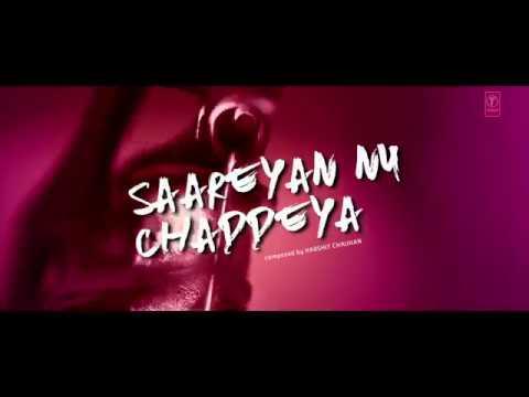 Song Teaser ► Saareyan Nu Chaddeya  ...