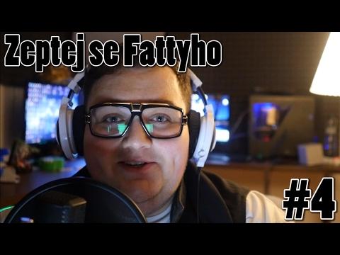 Zeptej se Fattyho #4