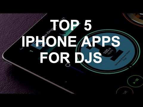 DJ Tips - Top 5 iPhone Apps For DJs