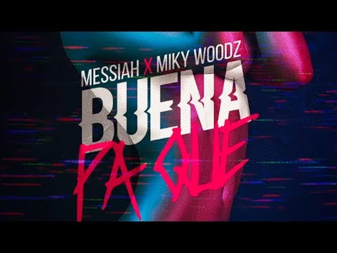 Dj Kass, Messiah x Miky Woodz - Buena Pa Que (Nice For What) (Spanish Remix) [Official Audio]