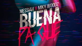 Dj Kass Messiah X Miky Woodz Buena Pa Que Nice For What Spanish Remix Official Audio