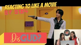 DIS GUD? B1A4 'Like A Movie' Reaction