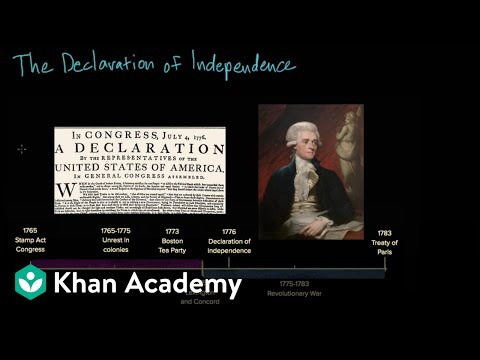The Declaration Of Independence | Period 3: 1754-1800 | AP US History | Khan Academy