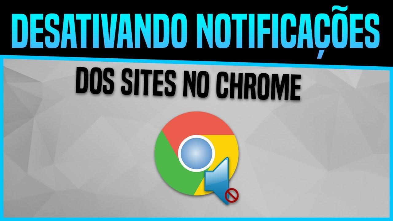 Como Desativar As Notificacoes De Sites No Google Chrome Pc E Android Youtube