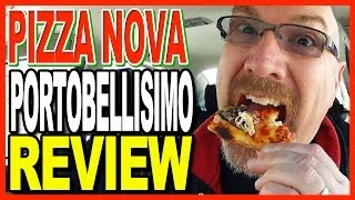 Pizza Nova ★ Portobellissimo ★ Specialty Pizza Review