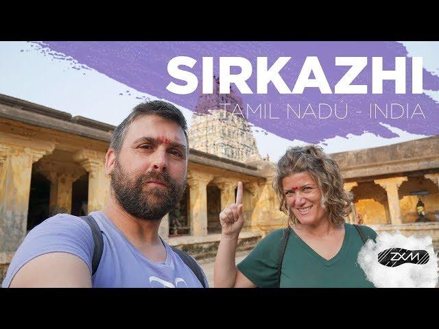 SIRKAZHI -  que ver en Sirkazhi -Tamil Nadú - India - ZXM