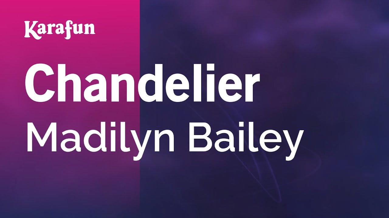 Karaoke Chandelier - Madilyn Bailey * - YouTube