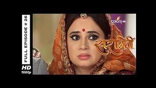 Swaragini - Full Episode 26 - With English Subtitles