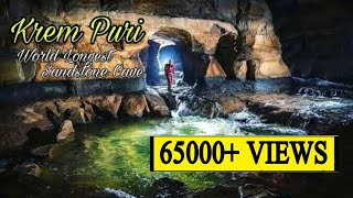Inside View of Krem Puri :The world's longest sandstone cave || Discovered in Mawsynram, Meghalaya