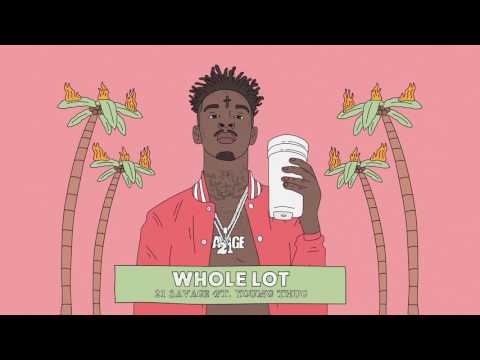 Thumbnail: 21 Savage - Whole Lot (Official Audio)
