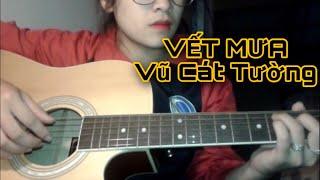 [ Guitar Cover ] Vết Mưa - Vũ Cát Tường   Kal