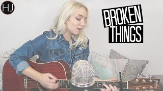 Broken Things - Matthew West (Cover)