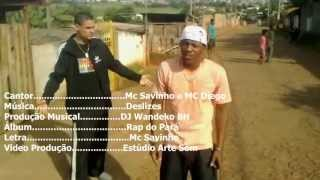 Mc's Savinho e Mc Diego - Deslizes (clipe oficial)