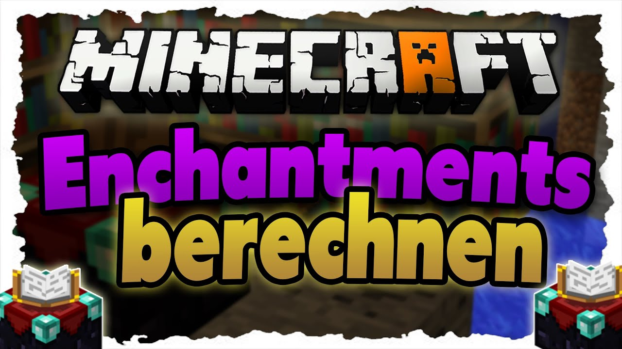 minecraft enchantments berechnen wahrscheinlichkeiten f r verzauberung tutorial 1 8 youtube. Black Bedroom Furniture Sets. Home Design Ideas