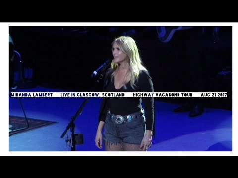 Miranda Lambert - Live in Glasgow Scotland 21st August 2017