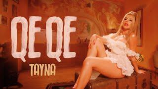 Смотреть клип Tayna - Qe Qe