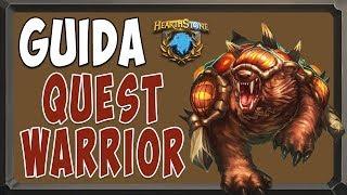 [hearthstone ita] Il Quest Warrior [La Sfida di Rastakhan]