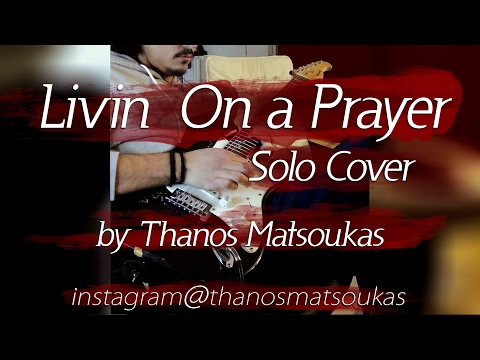 Bon Jovi - Livin' On A Prayer (solo cover by Thanos Matsoukas) [INSTAGRAM]