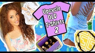 DIY: MORE Ways to revamp Old Tee Shirts! (Part 2)