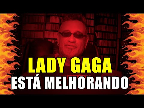 Lady Gaga está Melhorando