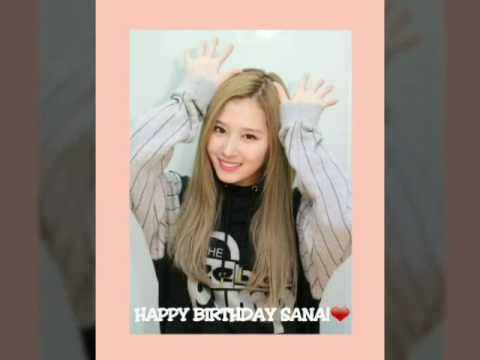 HAPPY BIRTHDAY SANA!-- SPECIAL BIRTHDAY VIDEO--