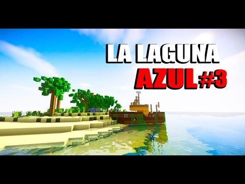 LA LAGUNA AZUL #3 LOS SAQUEADORES DE BARCOS