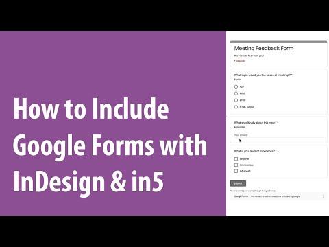 How to Include Google Forms with InDesign & in5