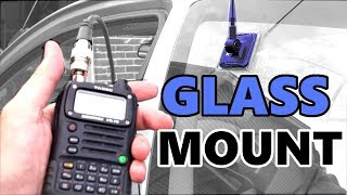 Glass Mount Mobile Antenna Install ~ VHF UHF Repeaters