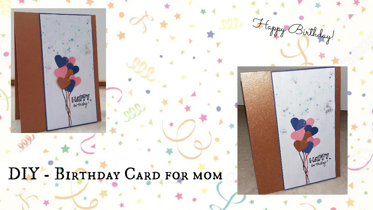 Diy Birthday Card For Mom Youtube