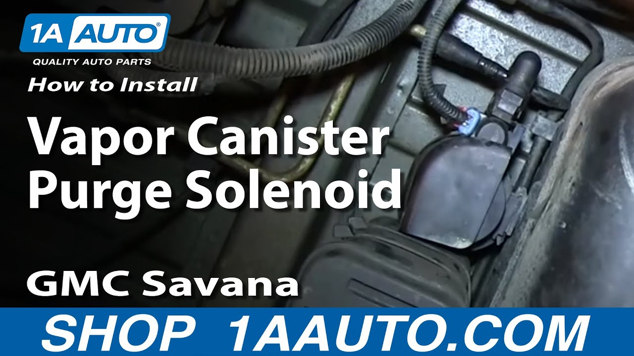How To Install Replace Vapor Canister Purge Solenoid 2003 2010 GMC     How To Install Replace Vapor Canister Purge Solenoid 2003 2010 GMC Savana  Chevy Express   YouTube