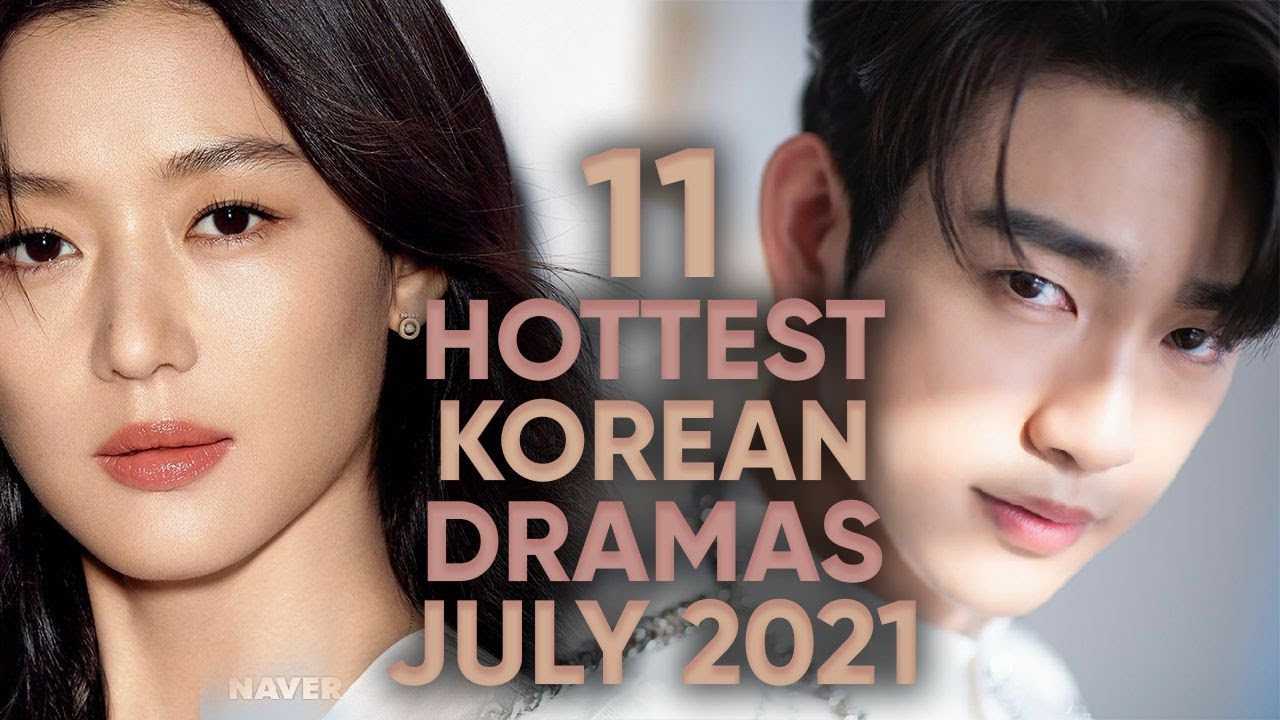 Download 11 Hottest Korean Dramas To Watch in July 2021! [Ft. HappySqueak]