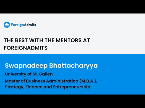 Want to know how valuable an MBA degree is? || Swapnadeep Bhattacharya || University of St. Gallen