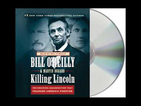 Killing Lincoln by Bill O'Reilly--Audiobook Excerpt Mp3