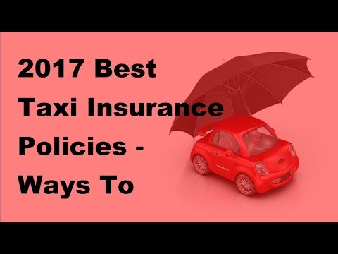 2017-best-taxi-insurance-policies-|-ways-to-obtain-good-taxi-insurance-policies