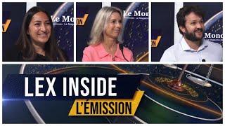 LEX INSIDE - Emission du 5 juillet