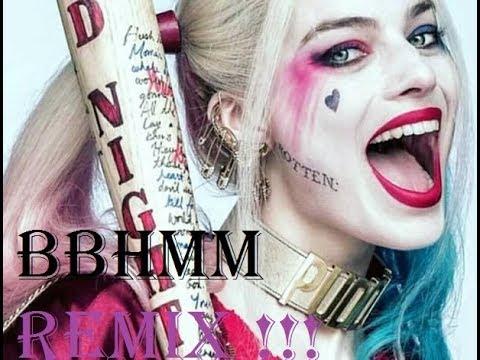 HQ BBHMM Remix
