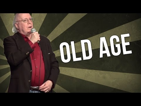 Old Age (Stand Up Comedy)