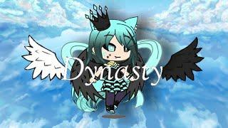 Dynasty ll:GLMV:ll gacha life
