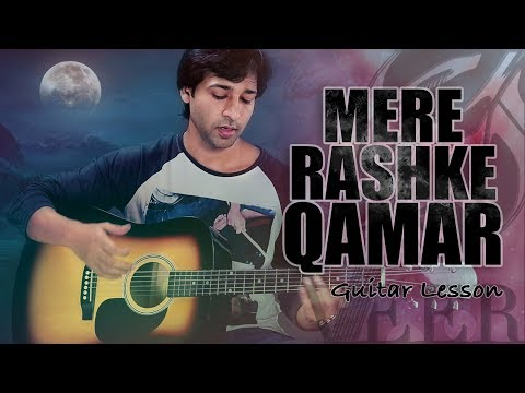 Mere Rashke Qamar - Baadshaho - GUITAR LESSON BY VEER KUMAR