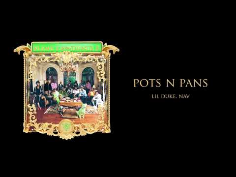 Young Stoner Life & Lil Duke – Pots N Pans (feat. Nav) [Official Audio]