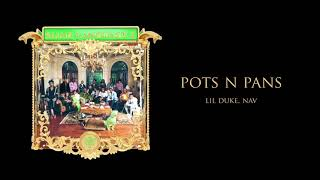 Young Stoner Life - Pots N Pans (feat. Lil Duke & Nav) [Official Audio]