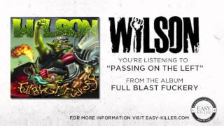 Wilson - Passing On The Left