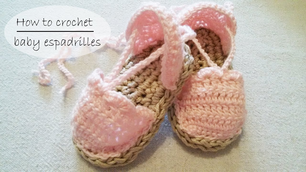 How to crochet baby shoes / baby espadrilles/ baby sandals ...