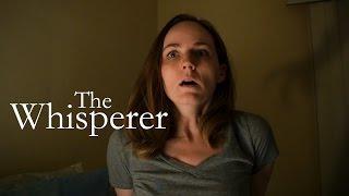 The Whisperer - Short Horror Film