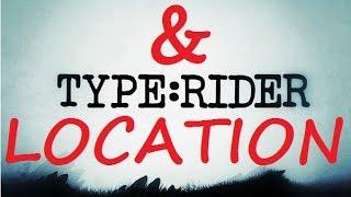 Type Rider ersand location - Read knowledge steam achivment