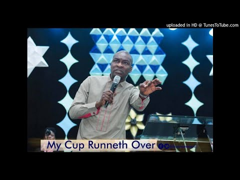 My Cup Runneth Over Koinonia with Apostle Joshua Selman