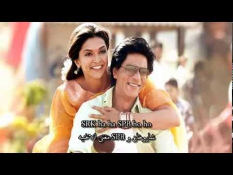 CHENNAI EXPRESS...get on the train baby~ full song~with arabic sub