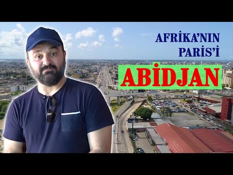 Afrika'nın Paris'i Abidjan