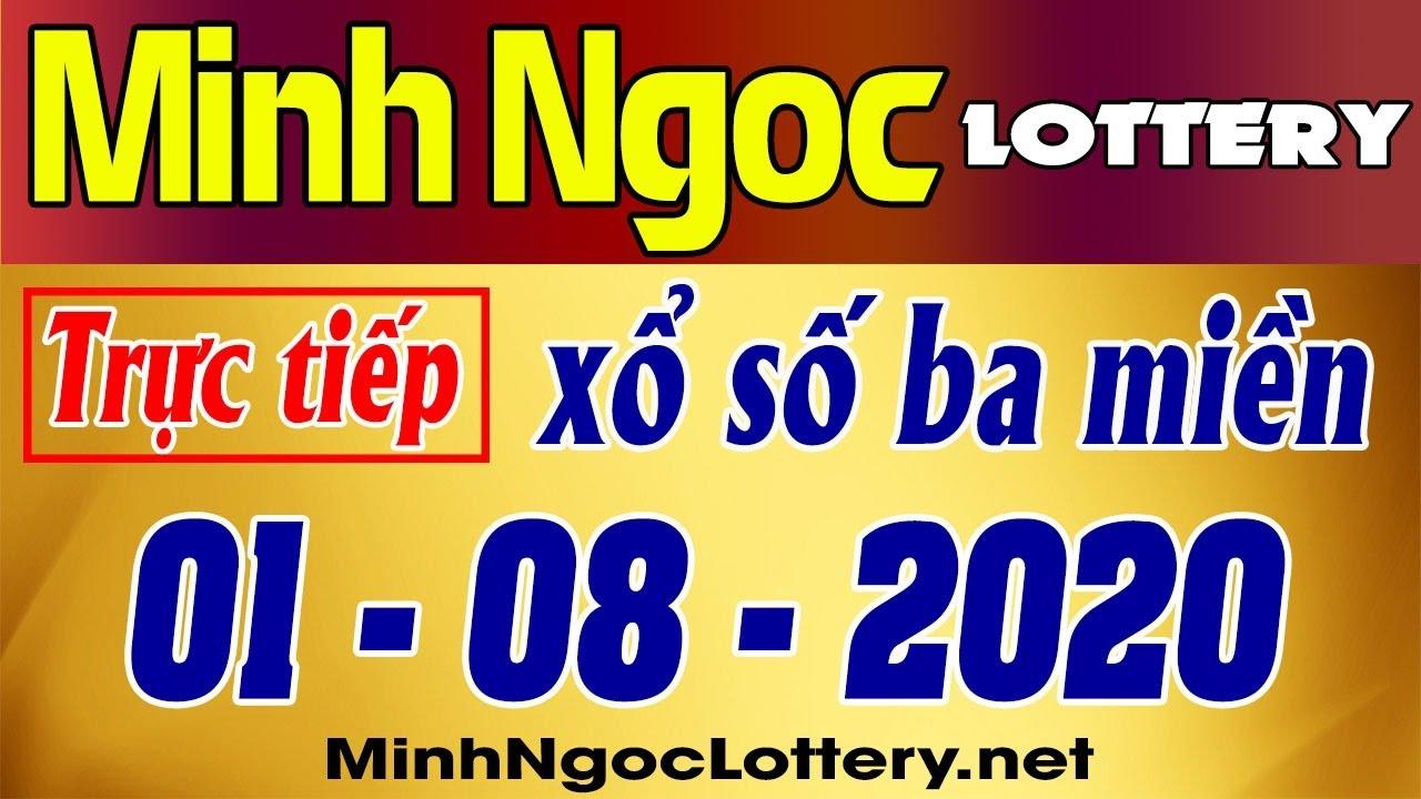 Minh Ngoc Lottery - Trực tiếp kqxs 3 miền, xsmb, xsmn thứ 7 01/08/2020